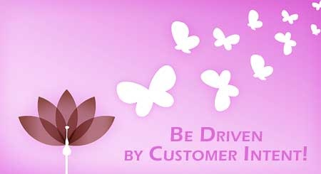 Choose to be Driven by Customer Intent