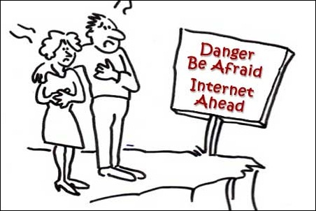 Danger Be Afraid - Internet Ahead!