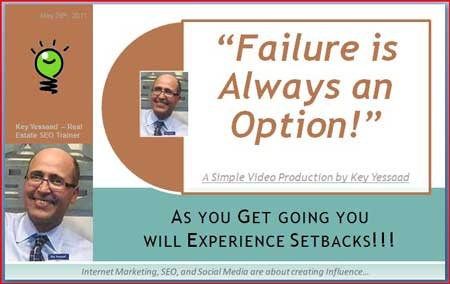 Failure is Always an Option in Internet Marketing