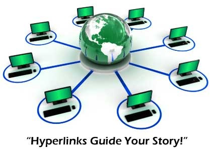Hyperlinks guide your Story!