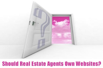 Should Real Estate Agents Own Websites?