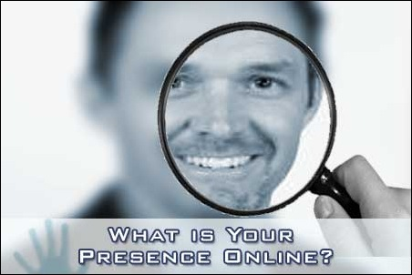 What is your Presence Online?
