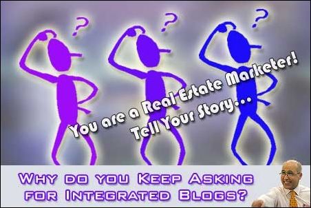Why do you keep asking for Integrated Blogs?