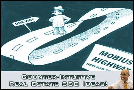 Counter-Intuitive Real Estate SEO Ideas