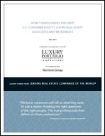 July 2011 Study of How Highly Affluent U.S. Consumers pick Luxury Real Estate Associates