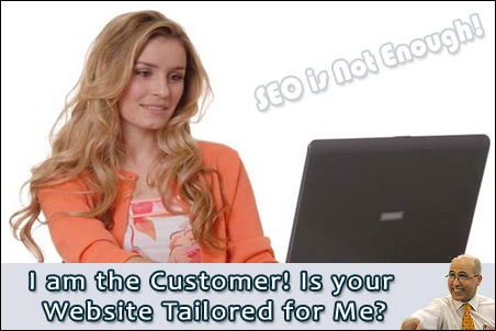 I am the Customer! Is your Website tailored for me?